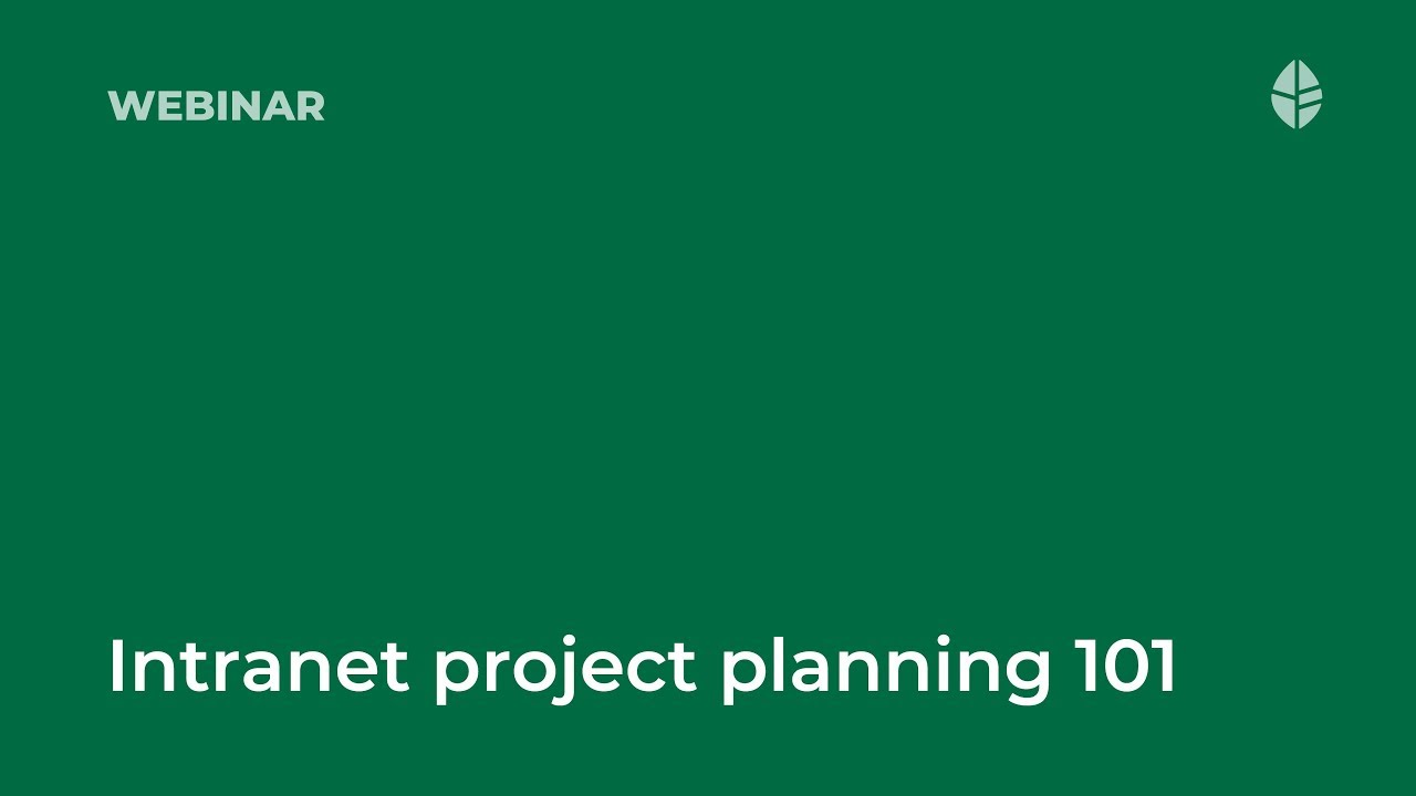Intranet project planning 101