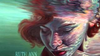 Ruth Ann - The Woman I Could Be