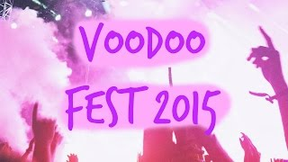 VOODOO MUSIC + ARTS EXPERIENCE // 2015