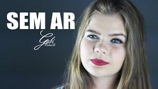 SEM AR - Gabi Fratucello