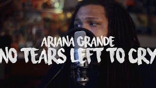 Ariana Grande - No Tears Left To Cry (Kid Travis Cover)