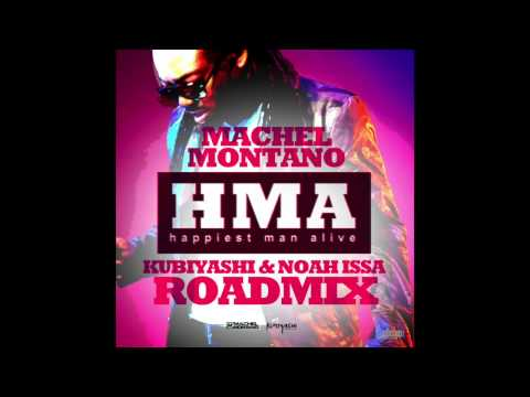 machel-montano-hma-happiest-man-alive-kubiyashi-noah-issa-roadmix-soca-2014-machelmontanomusic