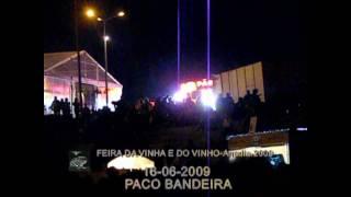PACO BANDEIRA NA FEIRA DA VINHA E DO VINHO - 2009