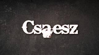 Csaesz - Én csak azt szeretném (Feat SKR Prod by Csaesz)