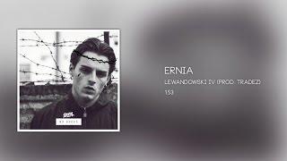 Ernia - 01 - LEWANDOWSKI IV
