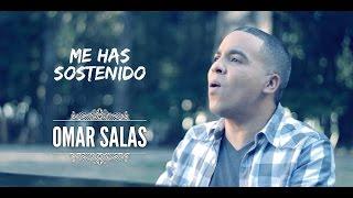 Me has Sostenido | Omar Salas | HD