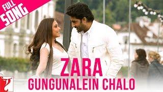Zara Gungunalein Chalo - Full Song - Laaga Chunari Mein Daag