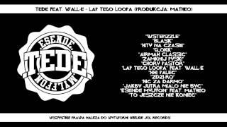 08. Tede ft. Waldemar Kasta - Łap tego loopa