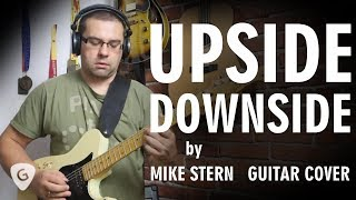 Upside Downside - Mike Stern guitar cover