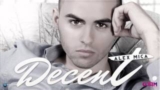 Alex Mica - Decent