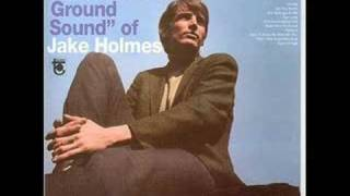 Jake Holmes - Dazed and Confused