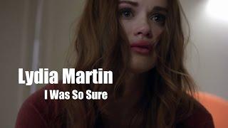 Lydia Martin | I Was So Sure