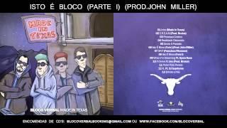 [06] BLOCO VERBAL - ISTO É BLOCO (PARTE I) (PROD.JOHN MILLER)