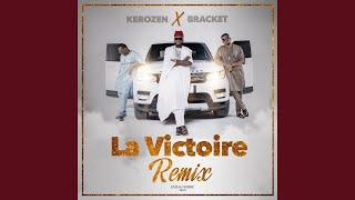 La Victoire (feat. Bracket) (Remix)