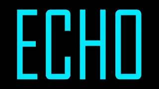 [Echo] by - Crusher P (Gumi English)