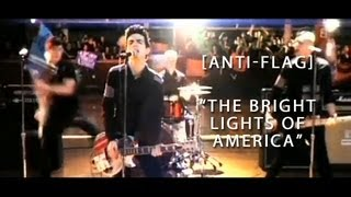 Anti-Flag - The Bright Lights Of America (Official Video)