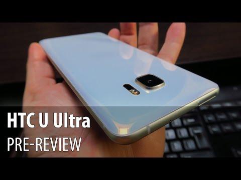 HTC U Ultra Pre-review în Limba Română
