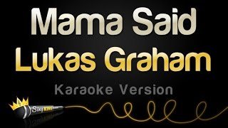 Lukas Graham - Mama Said (Karaoke Version)