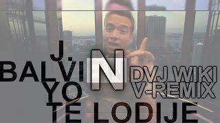 "J Balvin -Yo Te Lo Dije ""Dvj Wiki Edit V Remix "" Dj Carlos Beats (Simple Remix)"