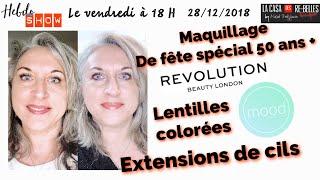 Maquillage de fête à 50 ans: extensions de cils, lentilles colorées, make up revolution