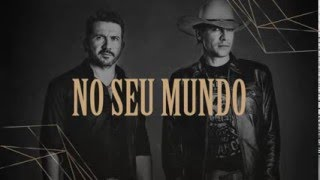 Jads & Jadson part. Jorge e Mateus - No Seu Mundo (CD Diamante Bruto)