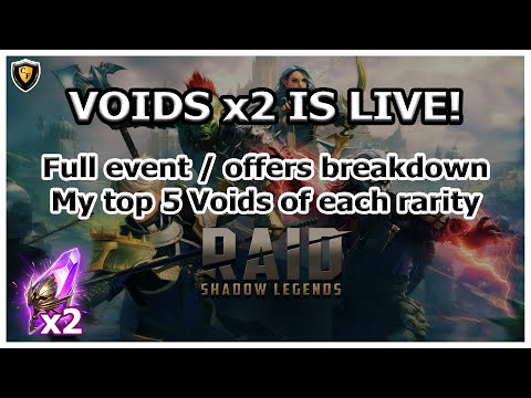 RAID Shadow Legends | VOIDS x2 IS LIVE!! | Full breakdown | My Top 5 Voids Each Rarity