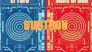 DubTron - Suns of Dub x EL Toro (The Russian Experiment EP) Summer 2013
