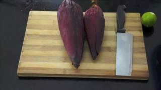 How to Prepare Banana Blossom