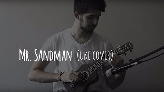 Mr. Sandman - Lucas Feldberg (The Chordettes uke cover)