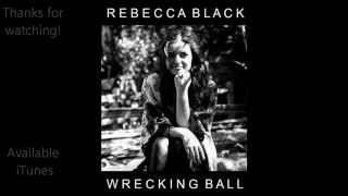 Rebecca Black Wrecking Ball (Cover) HD lyrics video