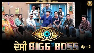 Punjabi Comedy Videos 2019 | Desi Big Boss | Happy Jeet Pencher wala | Dhana Amli | Bhana Bhagouda