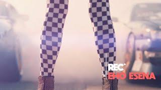 REC - EHO ESENA // ΕΧΩ ΕΣΕΝΑ OFFICIAL MUSIC VIDEO