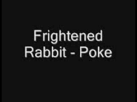 frightened-rabbit-poke-imrandomc