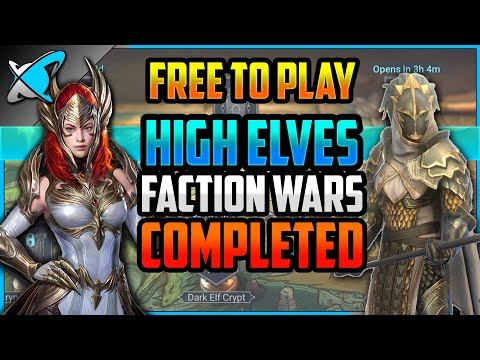 """""""F2P"""" HIGH ELVES Faction Wars COMPLETED !! 