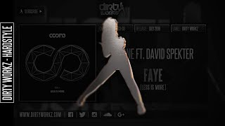 Coone ft. David Spekter - Faye (Official HQ Preview)