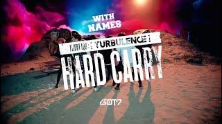 "Got7 ""Hard Carry"" (하드캐리)MV with NAMES"