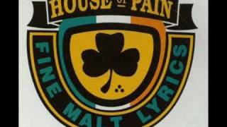 House Of Pain - Top O' The Mornin' To Ya