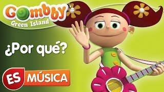 Música - ¿Por qué? - Canta y Baila con Gombby en Español - Gombby´s Green Island