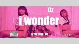 2Lettaz OZ- i wonder