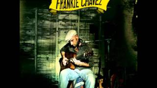 Frankie Chavez - Time machine