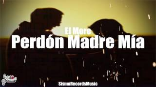 Perdón Madre Mía  More  Sismo Records Music