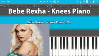 Bebe Rexha - Knees Piano Tutorial EASY (Piano Cover)