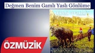 Değmen Benim Gamlı Yaslı Gönlüme - Türkülerimiz Türkü Şenliği 7 (Official Video)