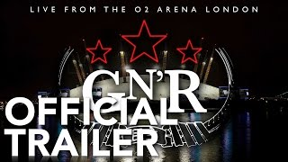 Guns N' Roses - Live From The O2 Arena London | Official Trailer