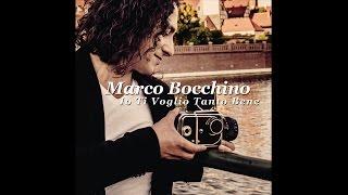 Marco Bocchino - Io Ti Voglio Tanto Bene
