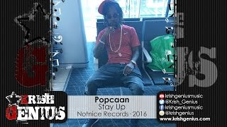 Popcaan - Stay Up - September 2016