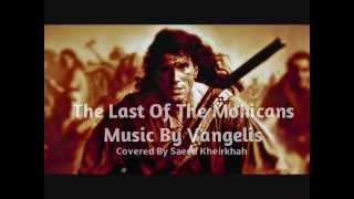 The Last Of the Mohicans Theme