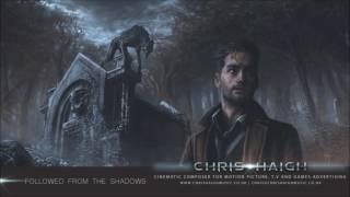 Followed From The Shadows - Chris Haigh  Dark Tension Halloween Orchestral Suspenseful Horror Music 