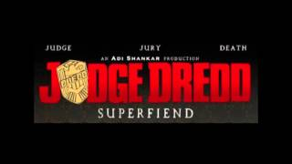 Judge Dredd Superfiend Trailer Song  - Street Punks on a Freight Train by Bryce Vine