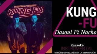 KUNG FU - DASOUL ft NACHO (KARAOKE - INSTRUMENTAL + MULTITRACK) 148